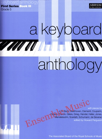 A Keyboard Anthology First Series Bk III Gr 5