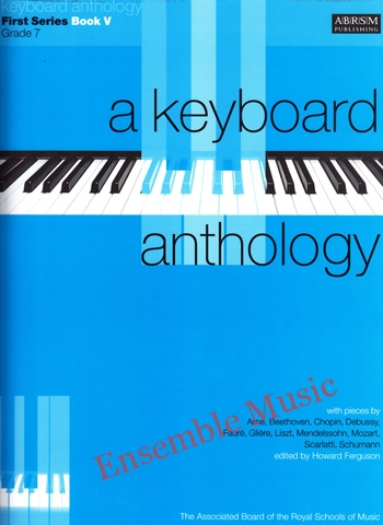 A Keyboard Anthology First Series Bk V Gr 7