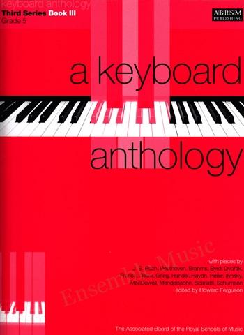 A Keyboard Anthology Third Series Book III Gr 5 1