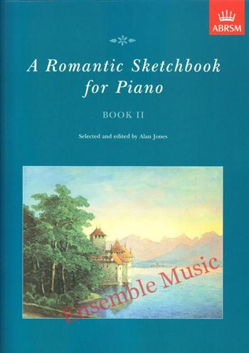 A Romantic Sketchbook for Piano Book ll