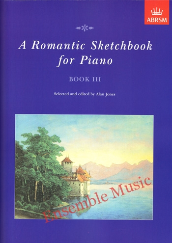 A Romantic Sketchbook for Piano Book lll
