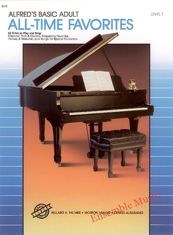 Alfreds Basic Adult Piano Course All Time Favorites Book 1