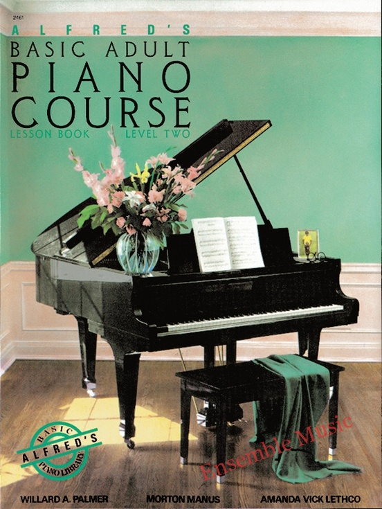 Alfreds Basic Adult Piano Course Lesson Book 2