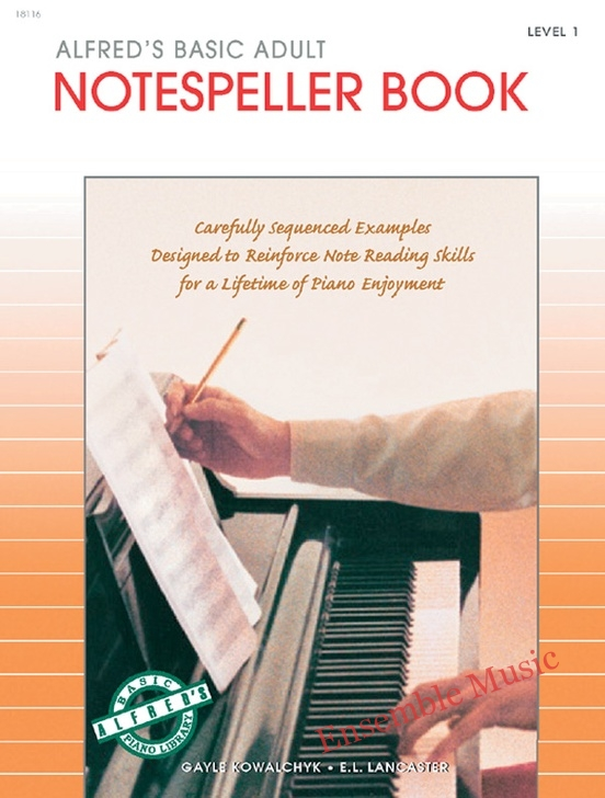 Alfreds Basic Adult Piano Course Notespeller Book 1