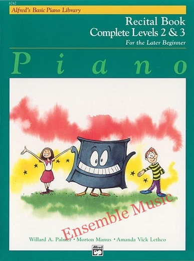 Alfreds basic piano library recital complete 2 and 3