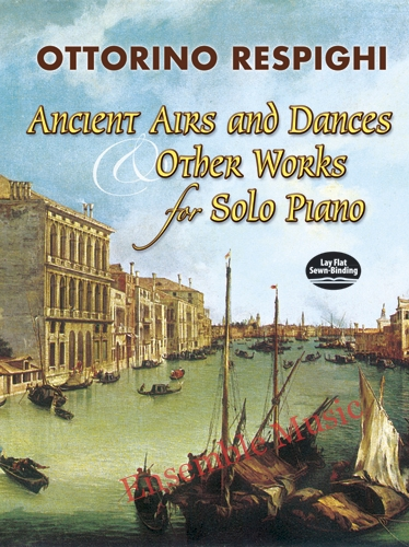 Ancient Airs and Dances Other works for solo piano