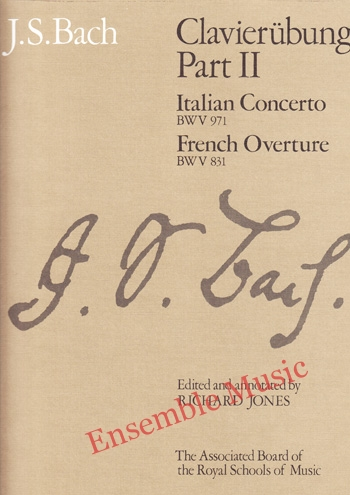 Bach Clavierubung Part II Italian Concerto French Overture