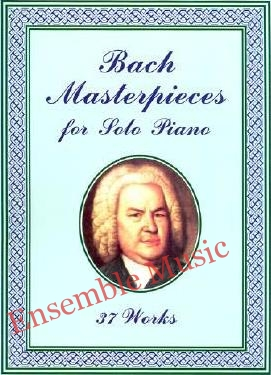 Bach masterpieces for solo piano 37 works