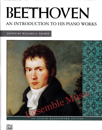 Beethoven An Introduction to His Piano Works