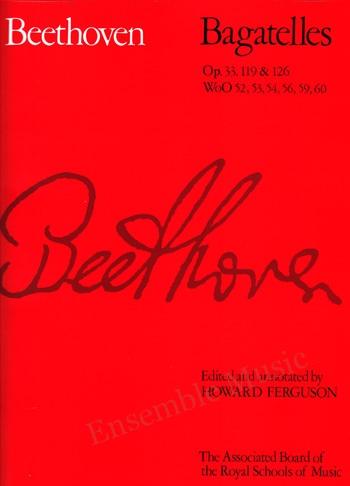 Beethoven Bagatelles Op 33119 126 WoO 52 53 54 56 59 60