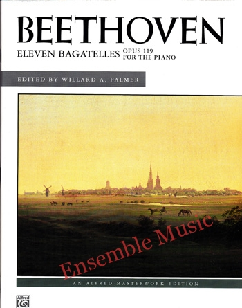 Beethoven Eleven Bagatelles Opus 119 for the Piano