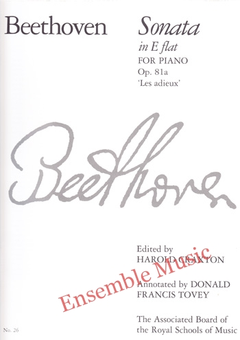 Beethoven Sonata in E flat for Piano Op 81a Les adieux