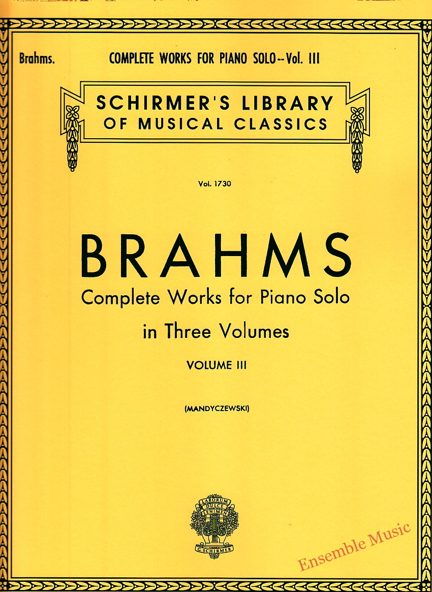 Brahms Complete Works For Piano Solo Volume III