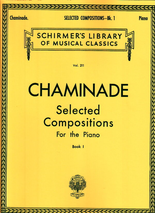 Chaminade Selected Compositions For the Piano Book 1
