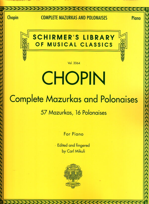 Chopin Complete Mazurkas and Polonaises