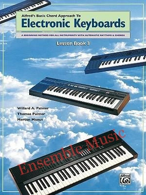 Chord Approach to Electronic Keyboards Lesson Book Bk 3
