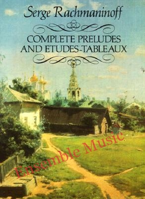Complete preludes and etudes tableaux