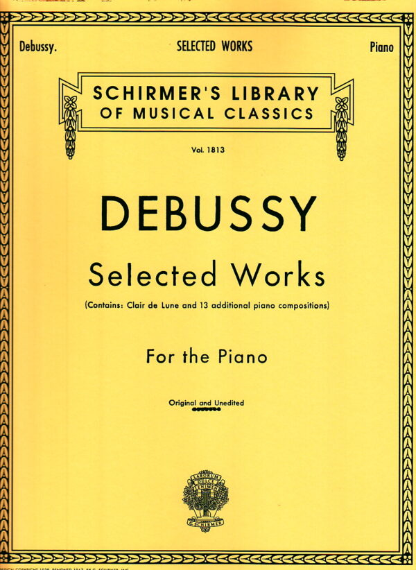 Debussy Selected Works For the Piano