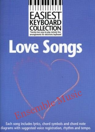 Easiest Keyboard Collection Love Songs Melody Lyrics Chords Books