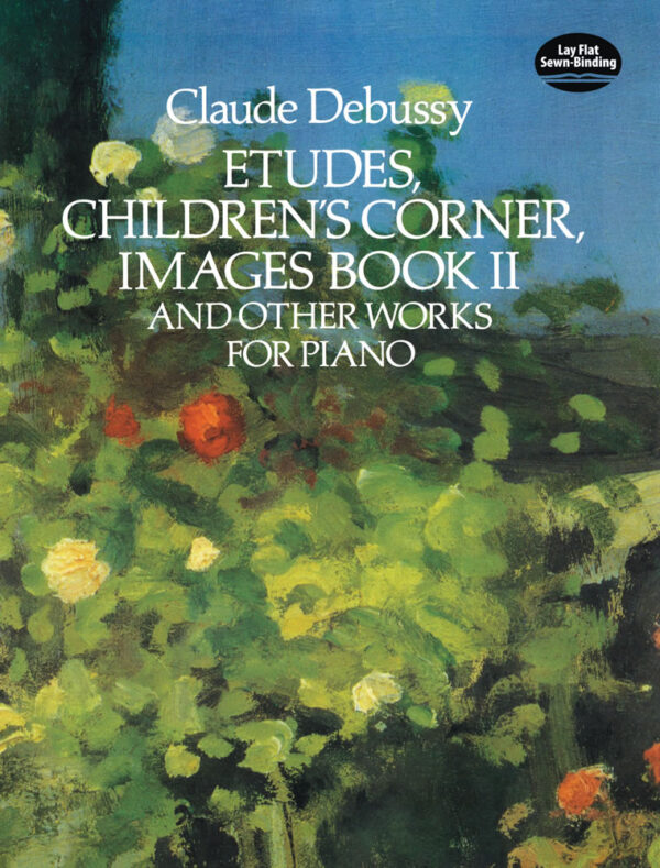 Etudes childrens corner images book II and other works for piano