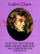 Fantasy in f minor barcarolle berceuse and other works for solo piano