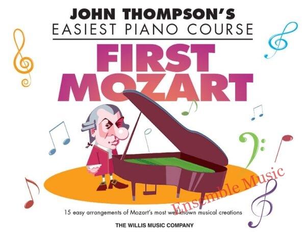 First Mozart John Thompson Easiest Piano Willis