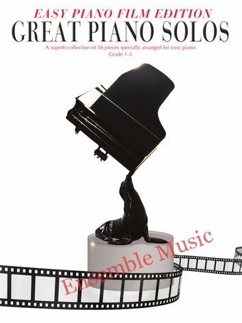 Great Piano Solos Easy Piano Film Edition