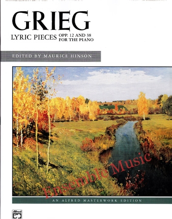 Grieg Lyric Pieces OPP. 12 and 38