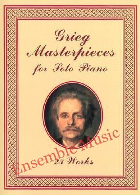 Grieg masterpieces for solo piano