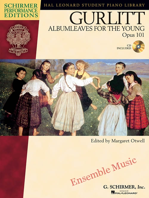 Gurlitt Albumleaves for the Young Opus 101 CD Included