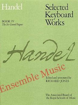 Handel Piano Works IV