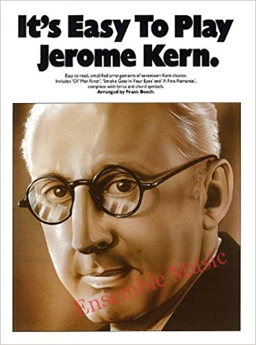 Its Easy To Play Jerome Kern