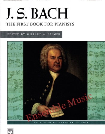 J.S. Bach The First Book for Pianists