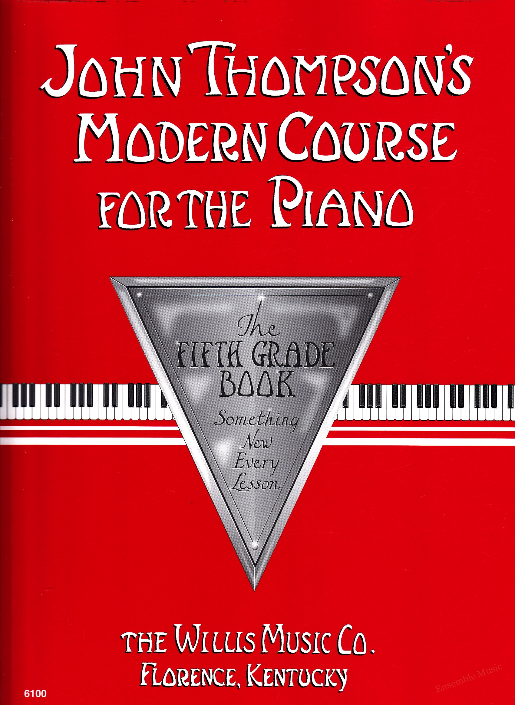 John Thompsons Modern Course for the PianoThe Fifth Grade Book