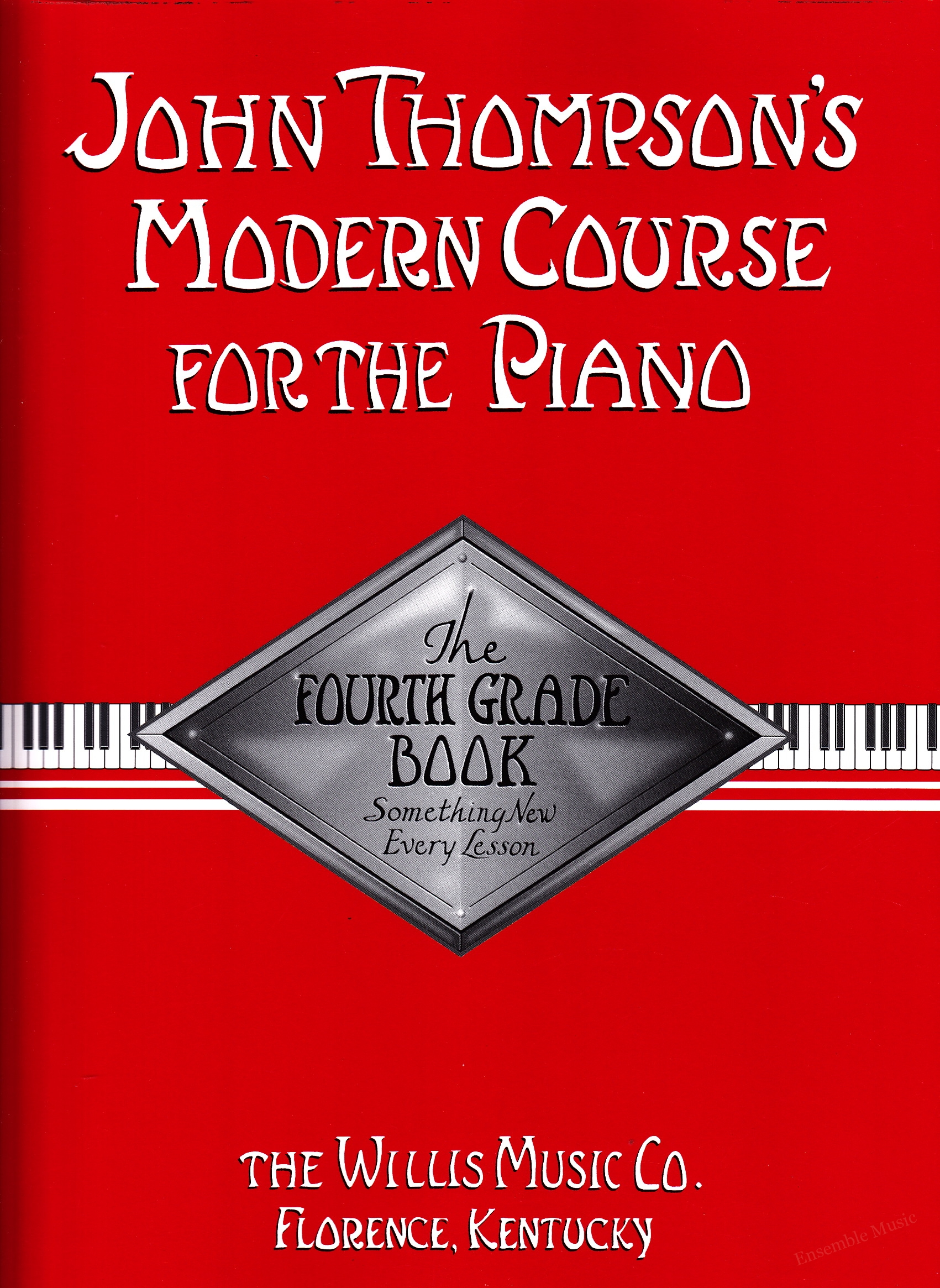 John Thompsons Modern Course for the PianoThe Fourth Grade Book
