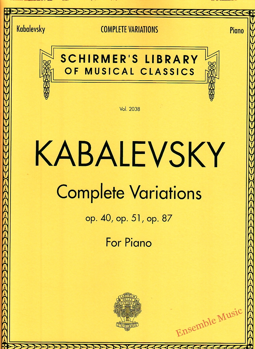 Kabalevsky Complete Variations Op. 40 Op. 51 Op. 87 For Piano