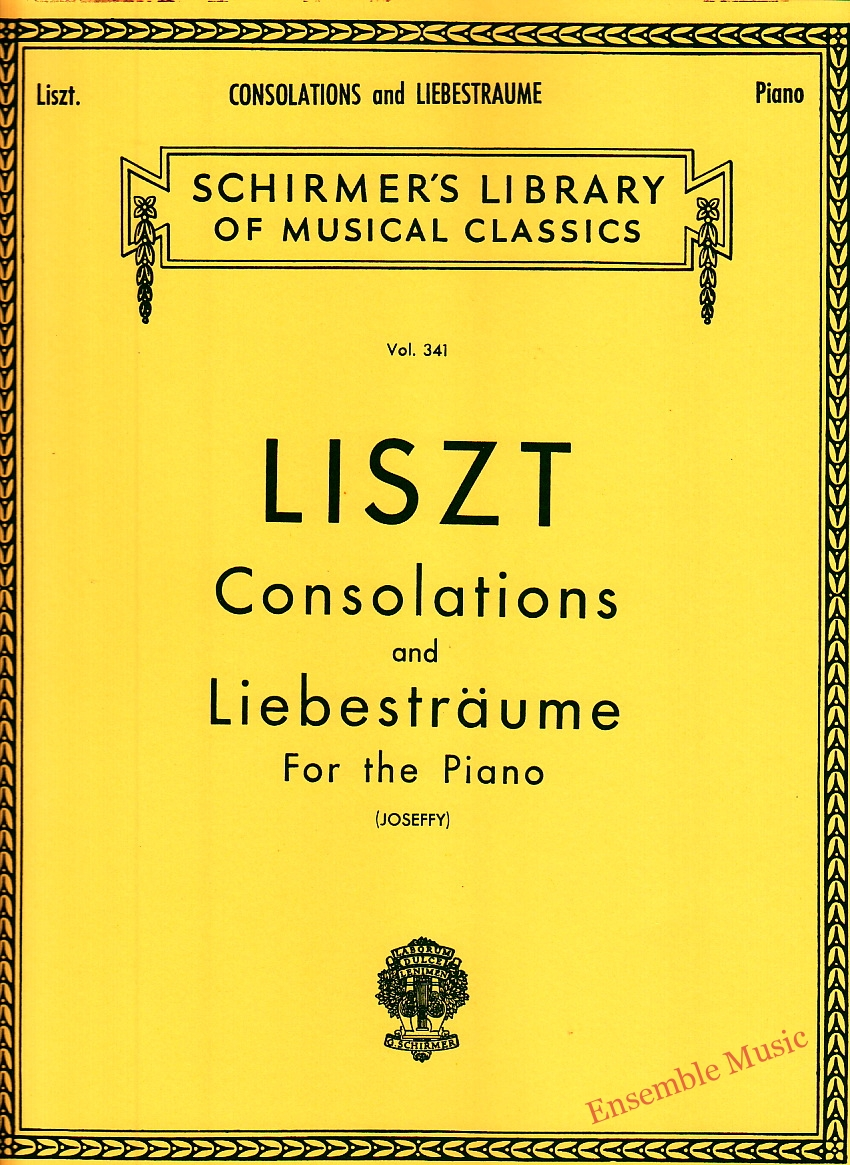 LISZT Consolations and Liebestraume For the Piano