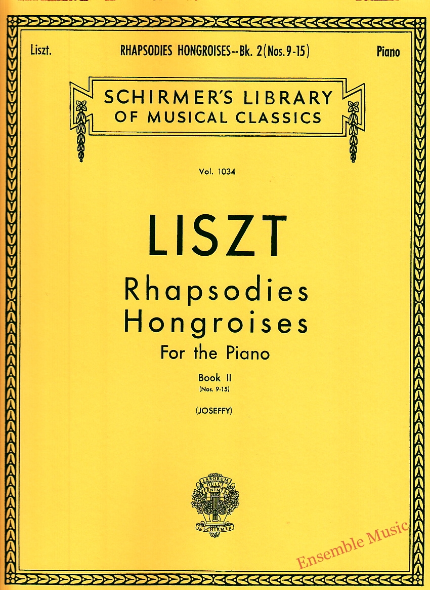 LISZT Rhapsodies Hongroises For the Piano book II