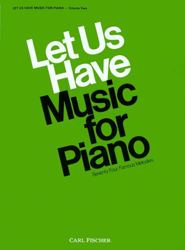 Let Us Have Music for Piano Vol. 2