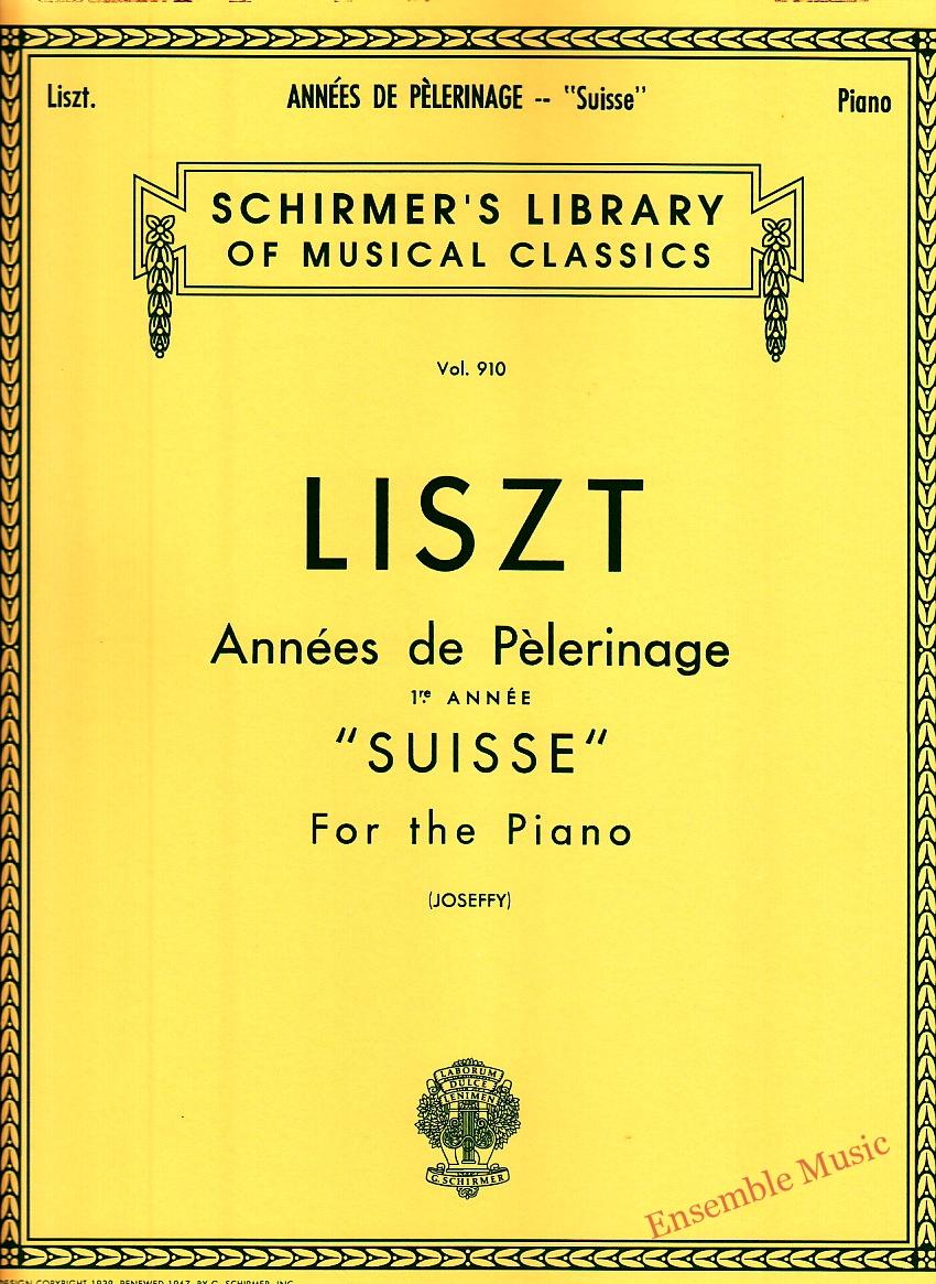 Liszt Annees de Pelerinage Suisse For the Piano