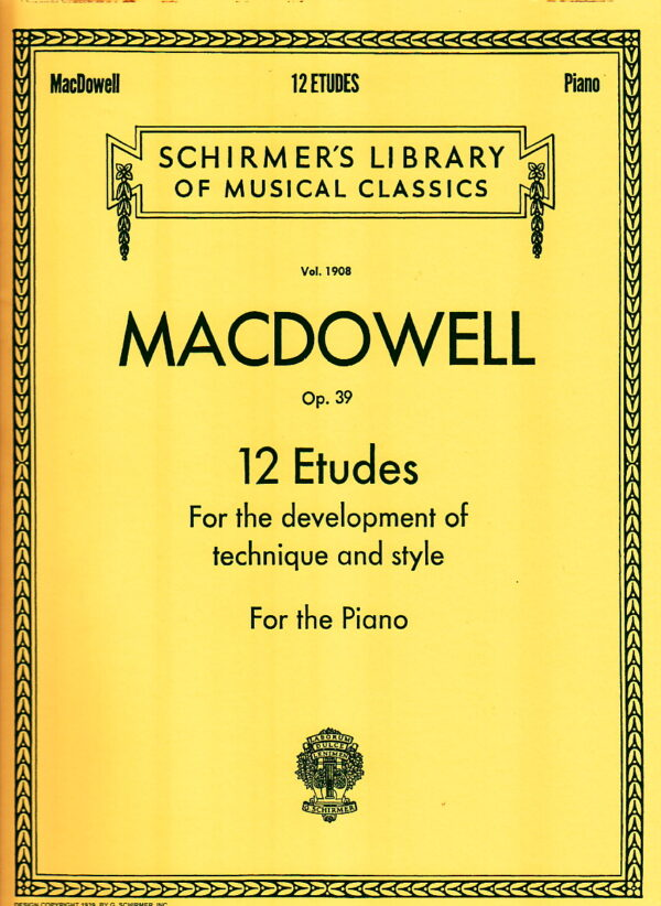 Macdowell 12 Etudes for the Development of Technique and Style Op. 39