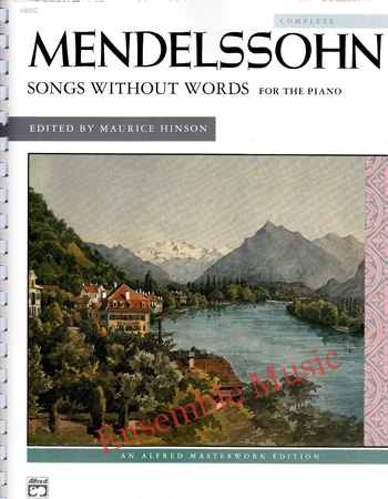 Mendelssohn Songs without Words Complete