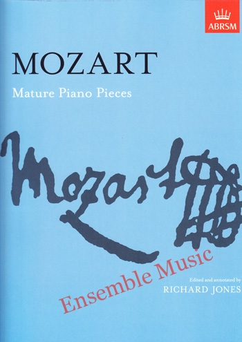 Mozart Mature Piano Pieces