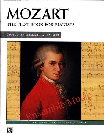 Mozart The First Book for Pianists