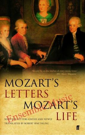 Mozarts letters mozarts life 1