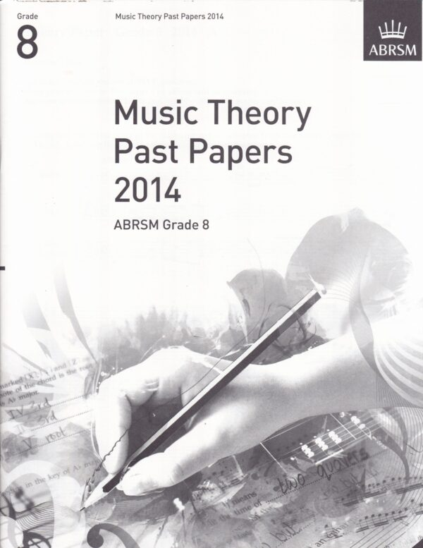 Music Theory Past Papers 2014 Gr 8 scaled 1