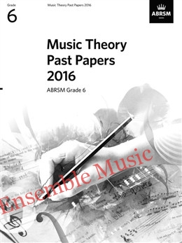 Music Theory Past Papers 2016 Gr 6
