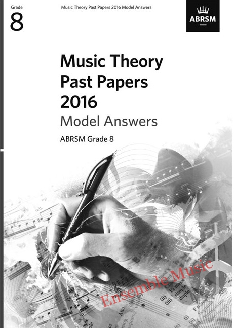Music Theory Past Papers 2016 Gr 8 model anwers