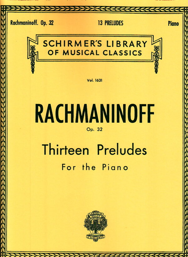 Rachmaninoff Op. 32 Thirteen Preludes For the Piano