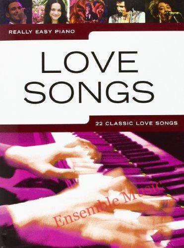 Really Easy Piano Love Songs 22 Classic Love Songs